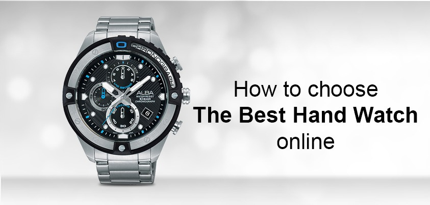 How to choose the perfect watch online