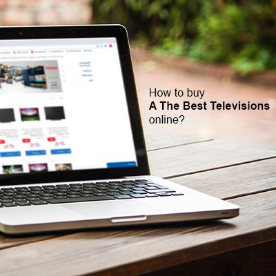 How to buy the best televisions online