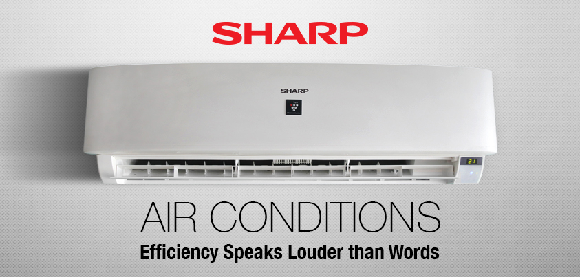 SHARP Air Conditioners… Efficiency Speaks Louder than Words