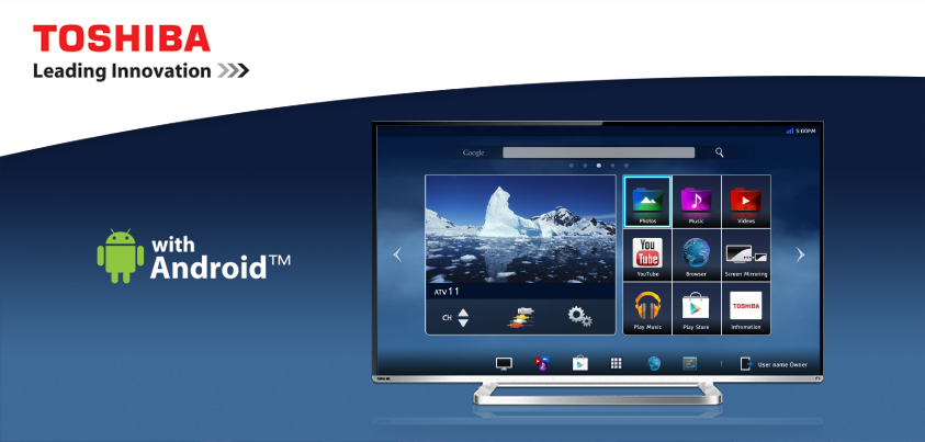 Enjoy the new Android 4K experience with Toshiba !
